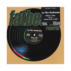 "<!--020040518002530-->La The Darkman - 'What I Like/ Gunz Don't Kill' [(Black) 12"" Vinyl Single]"