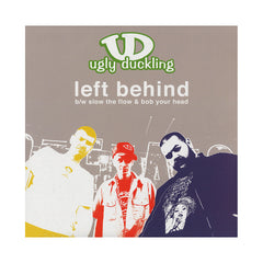 "<!--020060905007990-->Ugly Duckling - 'Left Behind/ Slow The Flow/ Bob Your Head' [(Black) 12"""" Vinyl Single]"