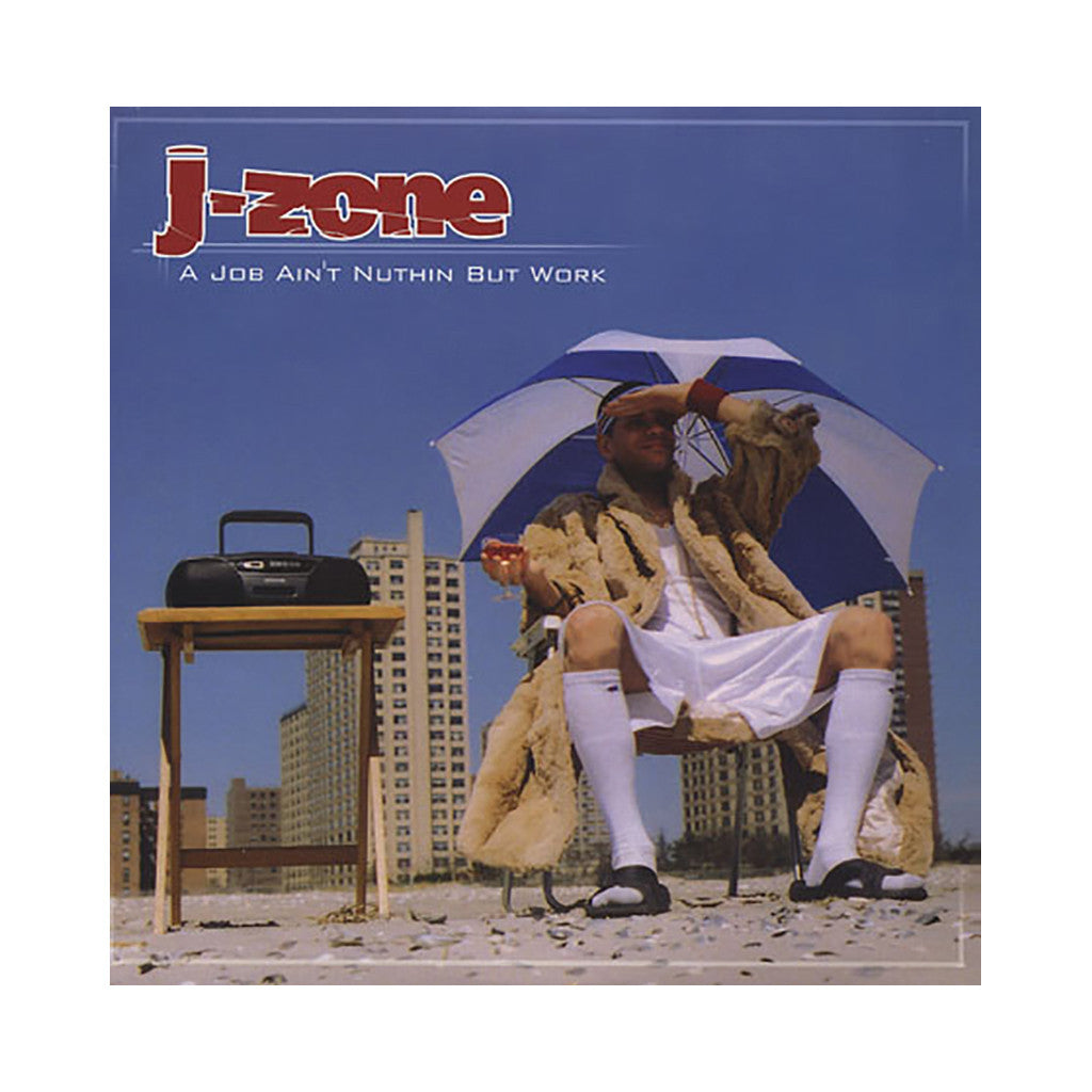 J-Zone - 'A Job Ain't Nuthin But Work' [(Black) Vinyl [2LP]]