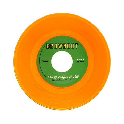 "[""Brownout - 'You Don't Have To Fall/  Super Bright' [(Gold) 7\"" Vinyl Single]""]"