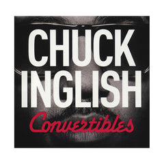 <!--120140408063200-->Chuck Inglish - 'Convertibles' [CD]