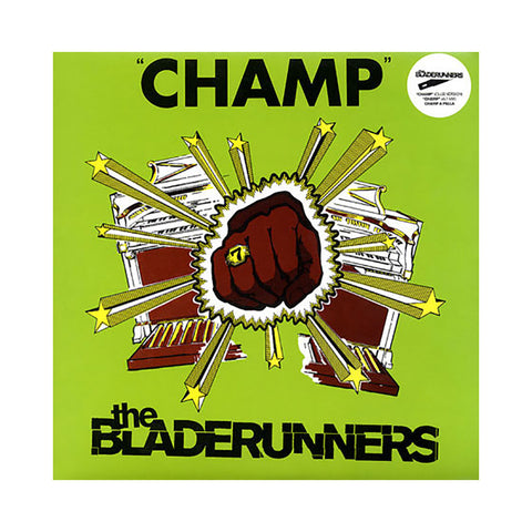 "The Bladerunners - 'Champ (Club Version)/ Champ (Alt. Mix)/ Champ A Pella' [(Black) 12"" Vinyl Single]"