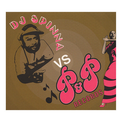 "[""DJ Spinna - 'DJ Spinna vs. P&P Records' [CD]""]"