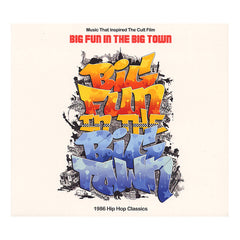 <!--2012062603-->Various Artists - 'Music That Inspired The Cult Film Big Fun In The Big Town: 1986 Hip Hop Classics' [CD]