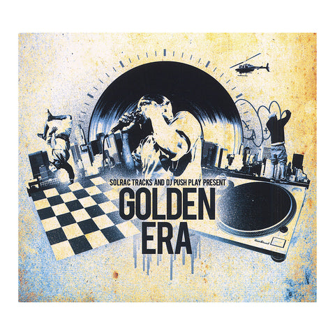 "[""Solrac Tracks & DJ Push Play Present - 'Golden Era' [CD]""]"