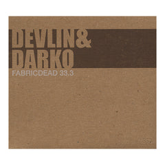 Devlin & Darko - 'Fabric Dead 33.3' [CD]