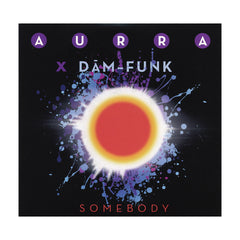 "Aurra x Dam-Funk - 'Somebody/ Somebody (Dam-Funk Re-Freak)' [(Black) 7"" Vinyl Single [2x7""]]"