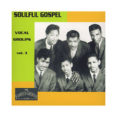 Various Artists - 'Soulful Gospel Vocal Groups Vol. 3' [CD]