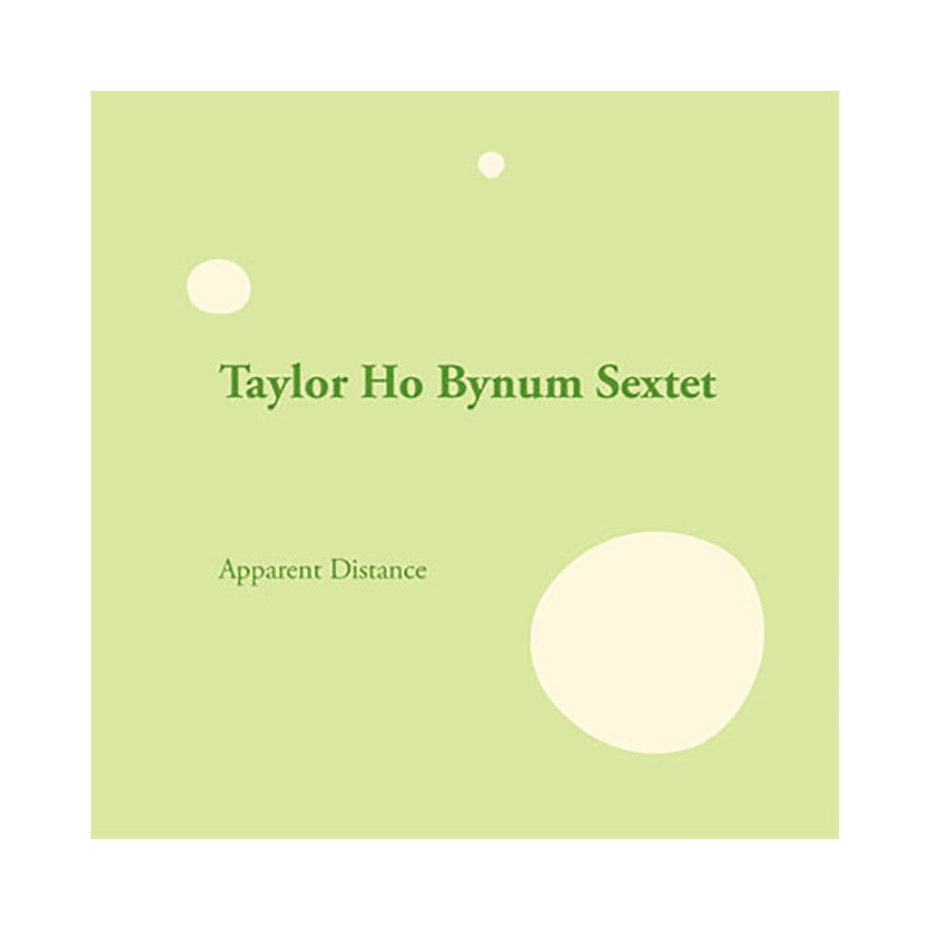 <!--120111129037485-->Taylor Ho Bynum Sextet - 'Apparent Distance' [CD]