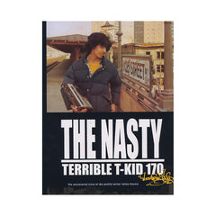 <!--020051011019532-->T-KID 170 - 'The Nasty Terrible T-KID 170' [Book]