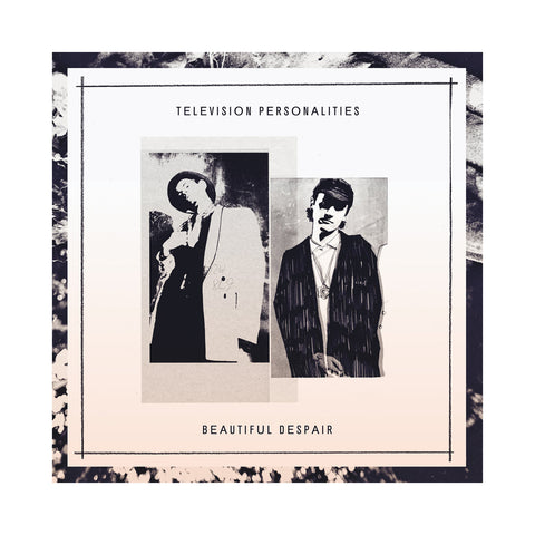 "[""Television Personalities - 'Beautiful Despair' [(Black) Vinyl LP]""]"