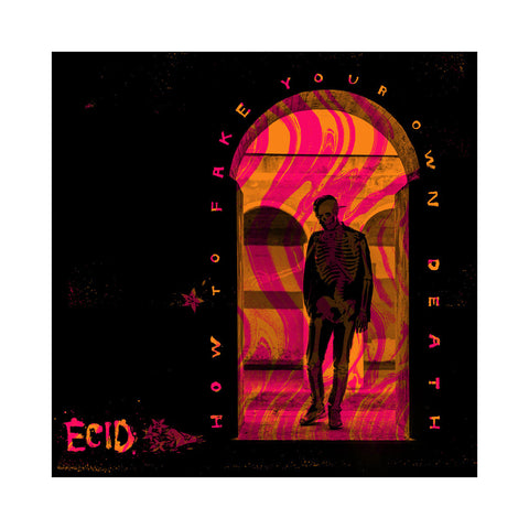 Ecid - 'How To Fake Your Own Death' [CD]
