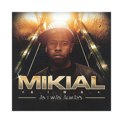 <!--120130521056674-->Mikial - 'AIWA (As I Was Always)' [CD]