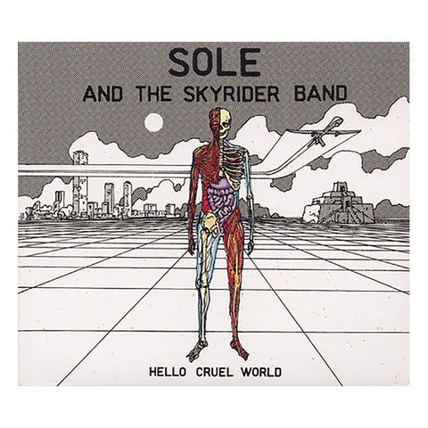 "[""Sole & The Skyrider Band - 'Hello Cruel World' [CD]""]"