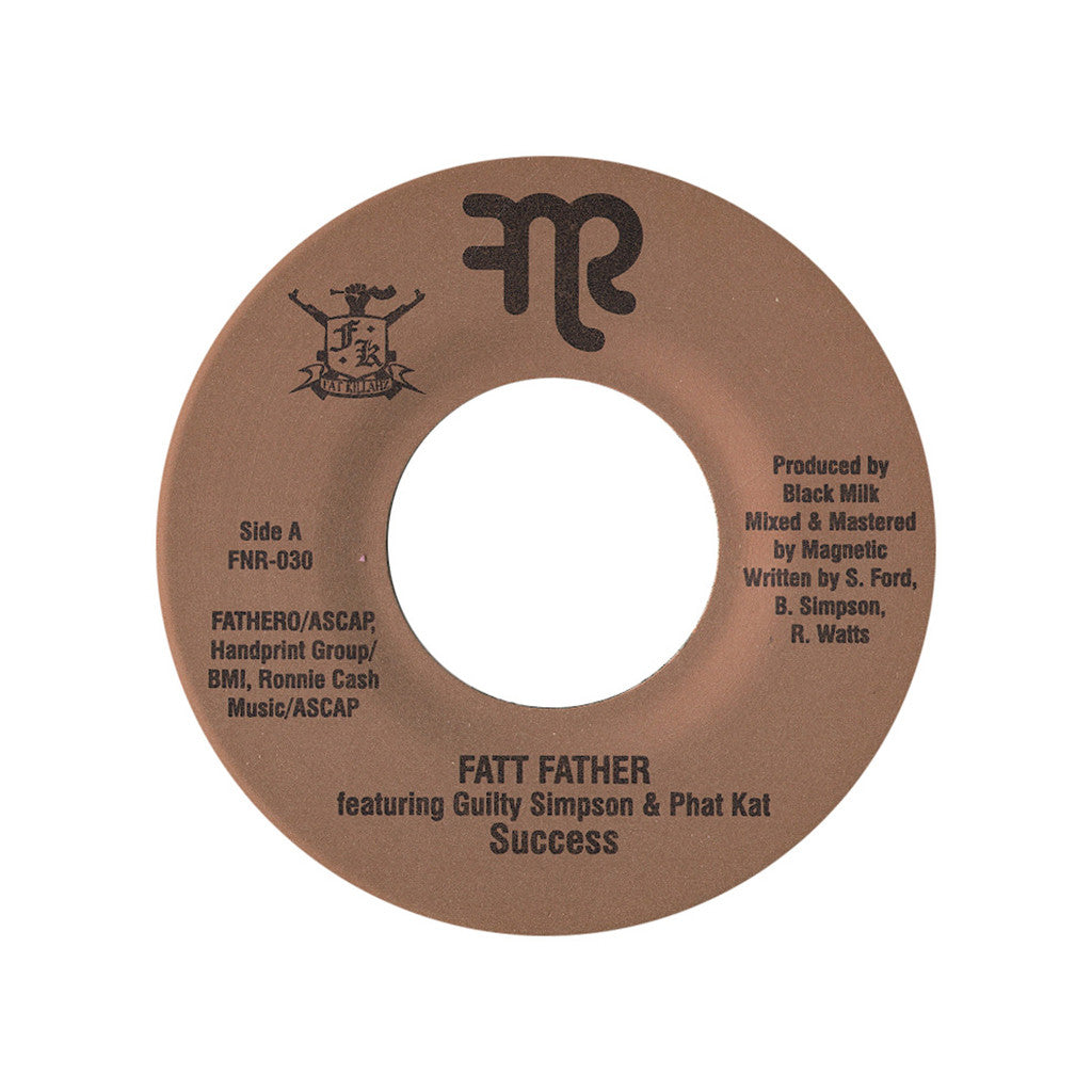 "<!--020130205053612-->Fatt Father - 'Success' [(Black) 7"" Vinyl Single]"