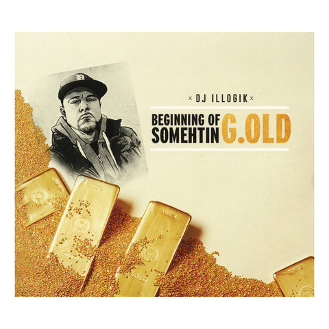 "[""DJ Illogik - 'beginningofsomethinG.old' [CD]""]"