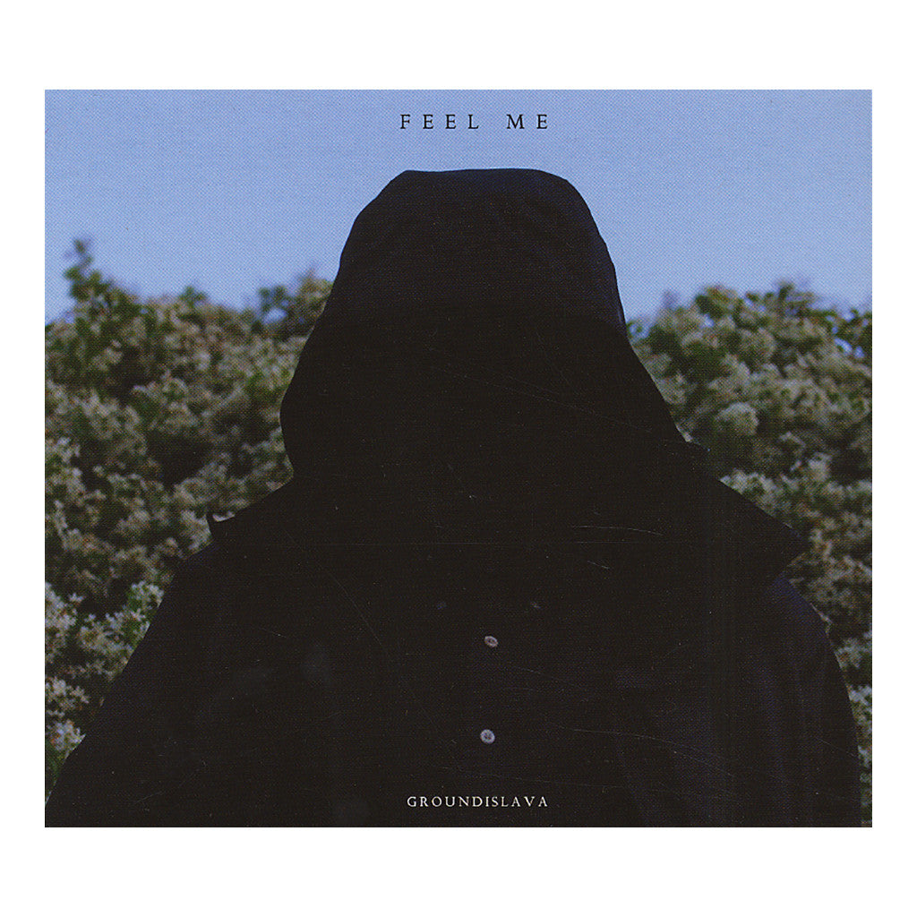 Groundislava - 'Feel Me' [CD]