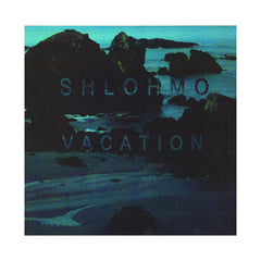 <!--2012020704-->Shlohmo - 'Vacation' [(Black) Vinyl EP]