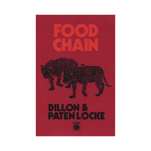 Dillon & Paten Locke - 'Food Chain' [(Red) Cassette Tape]