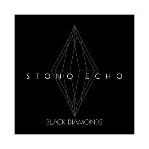 "[""Stono Echo - 'Black Diamonds' [(Black) Vinyl EP]""]"