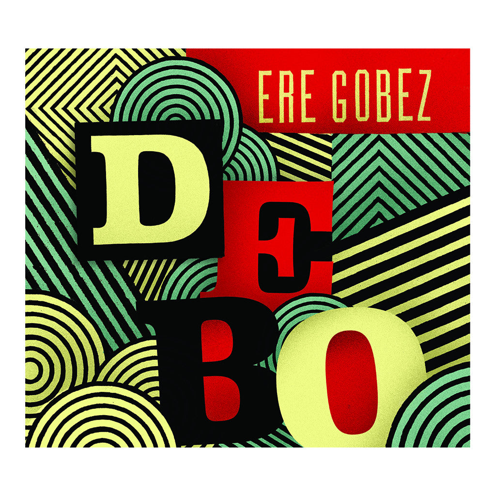 Debo Band - 'Ere Gobez' [CD]