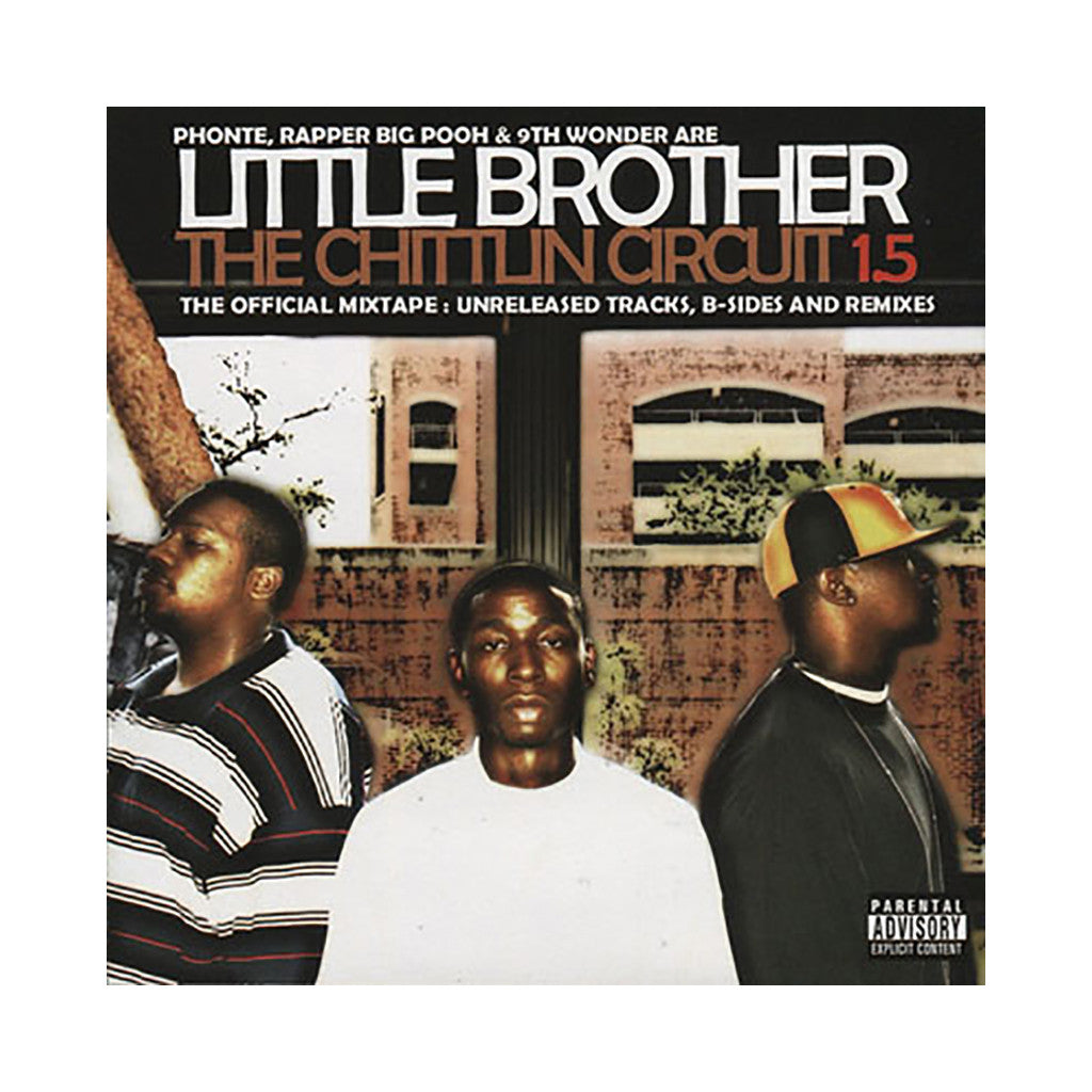 <!--2005062138-->Little Brother - 'The Chittlin Circuit 1.5 (The Official Mixtape: Unreleased Tracks, B-Sides and Remixes)' [CD]