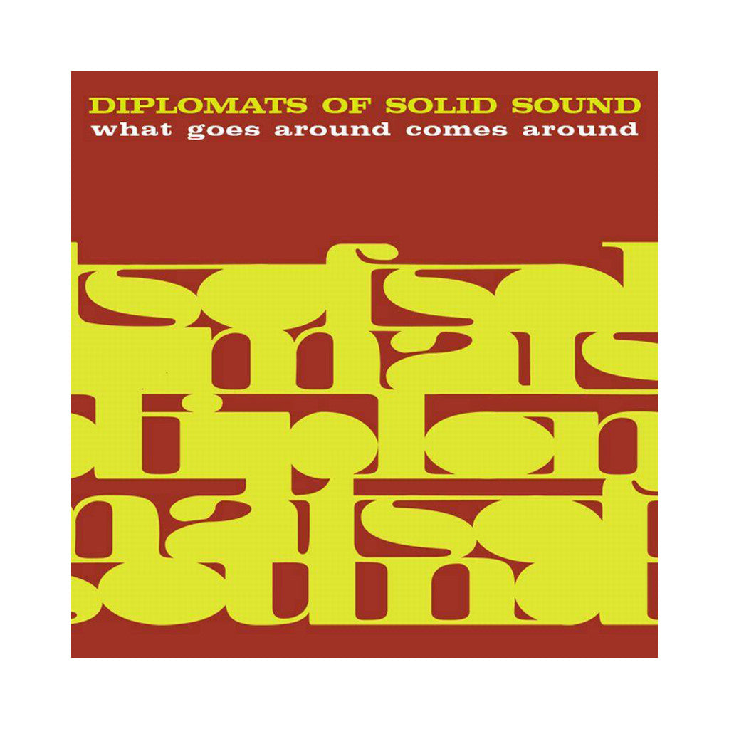 <!--020101012003947-->Diplomats Of Solid Sound - 'What Goes Around Comes Around' [(Black) Vinyl LP]