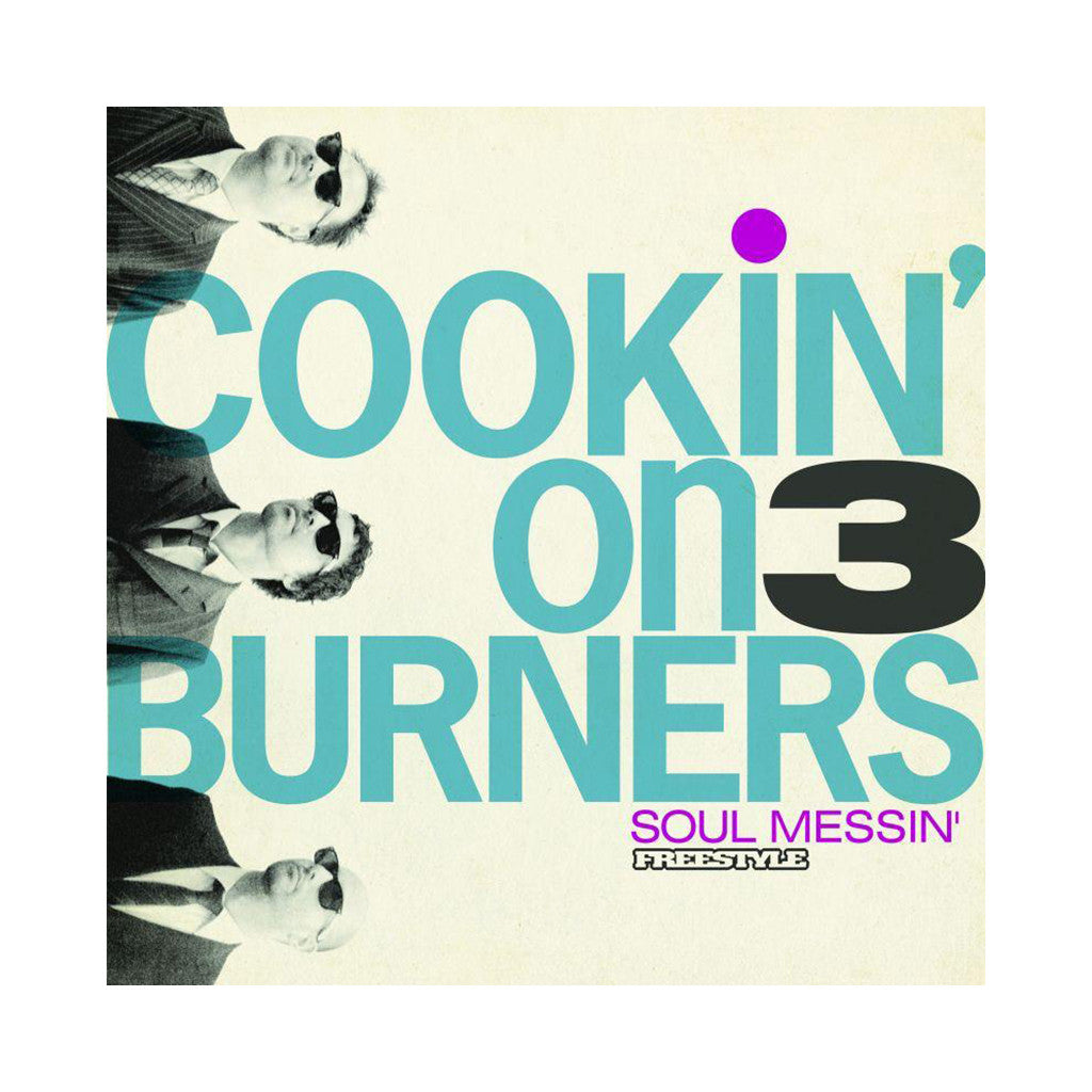 <!--020090630004137-->Cookin' On 3 Burners - 'Soul Messin'' [(Black) Vinyl LP]