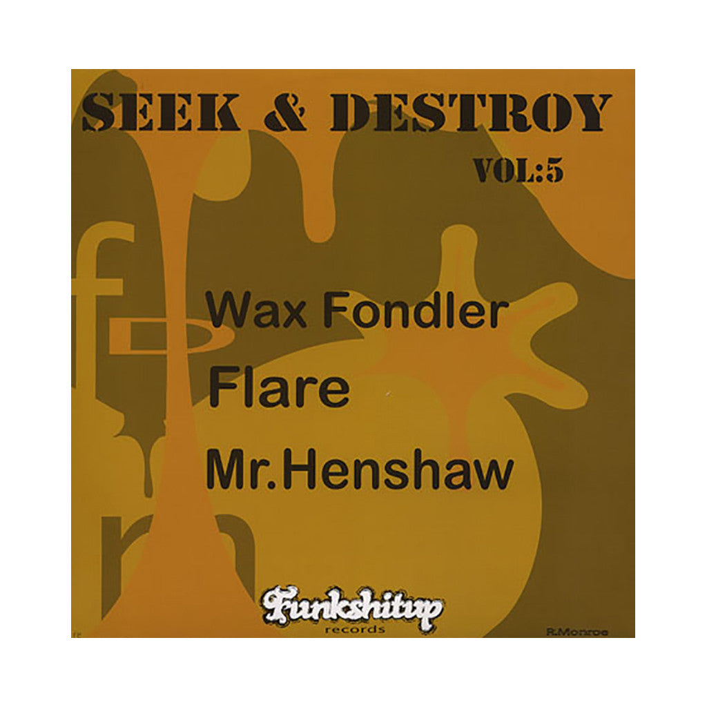 Wax Fondler + DJ Flare + Mr. Henshaw - 'Seek & Destroy Vol. 5' [(Black) Vinyl LP]