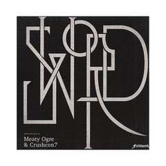 Meaty Ogre & Crushcon7 - 'Sword' [(Black) Vinyl LP]