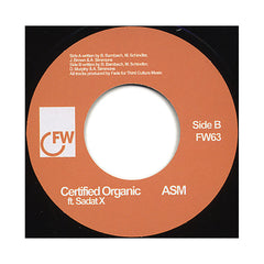 "A.S.M. - 'Root To The Fruit/ Certified Organic' [(Black) 7"" Vinyl Single]"