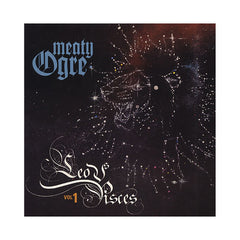Meaty Ogre - 'Leo vs. Pisces Vol. 1' [(Black) Vinyl LP]