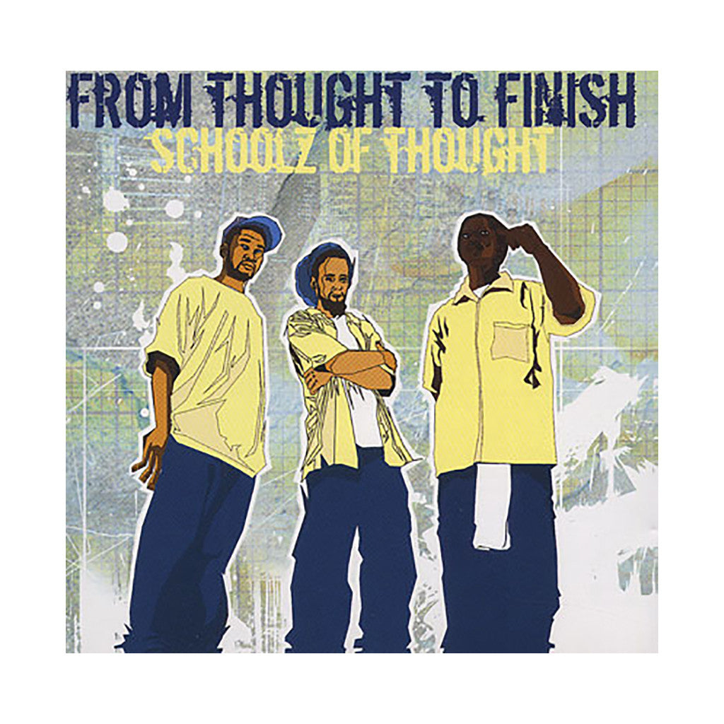 Schoolz Of Thought - 'From Thought To Finish' [CD]