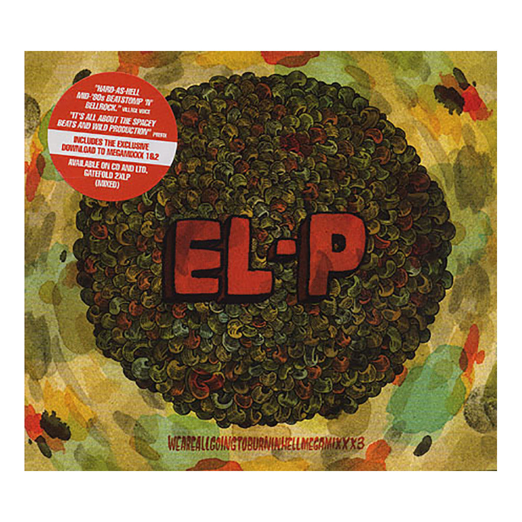 El-P - 'Weareallgoingtoburninhellmegamixxx3' [CD]
