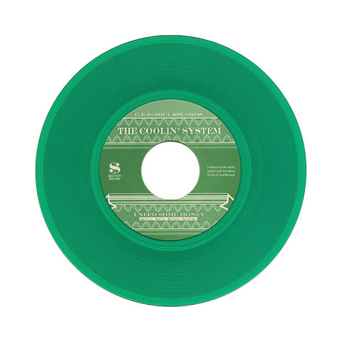 "The Coolin' System - 'I Need Some Money/ To Be Named Later' [(Green) 7"""" Vinyl Single]"