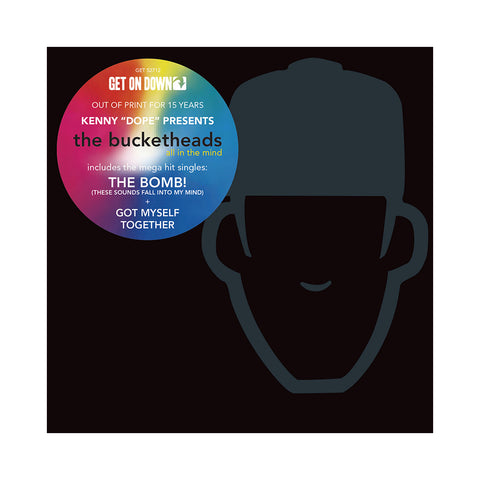 Bucketheads (Kenny Dope Presents) - 'All In The Mind' [CD]