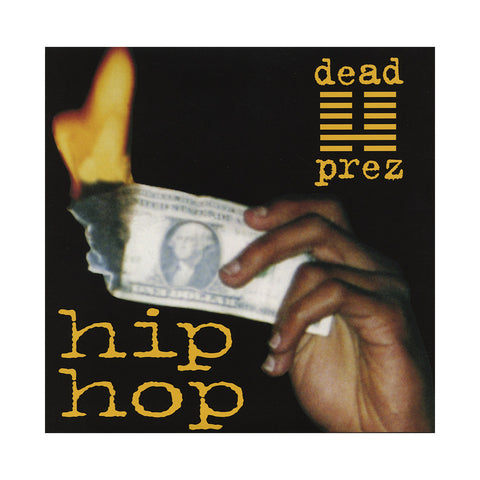 "dead prez - 'Hip Hop' [(Black) 7"" Vinyl Single]"