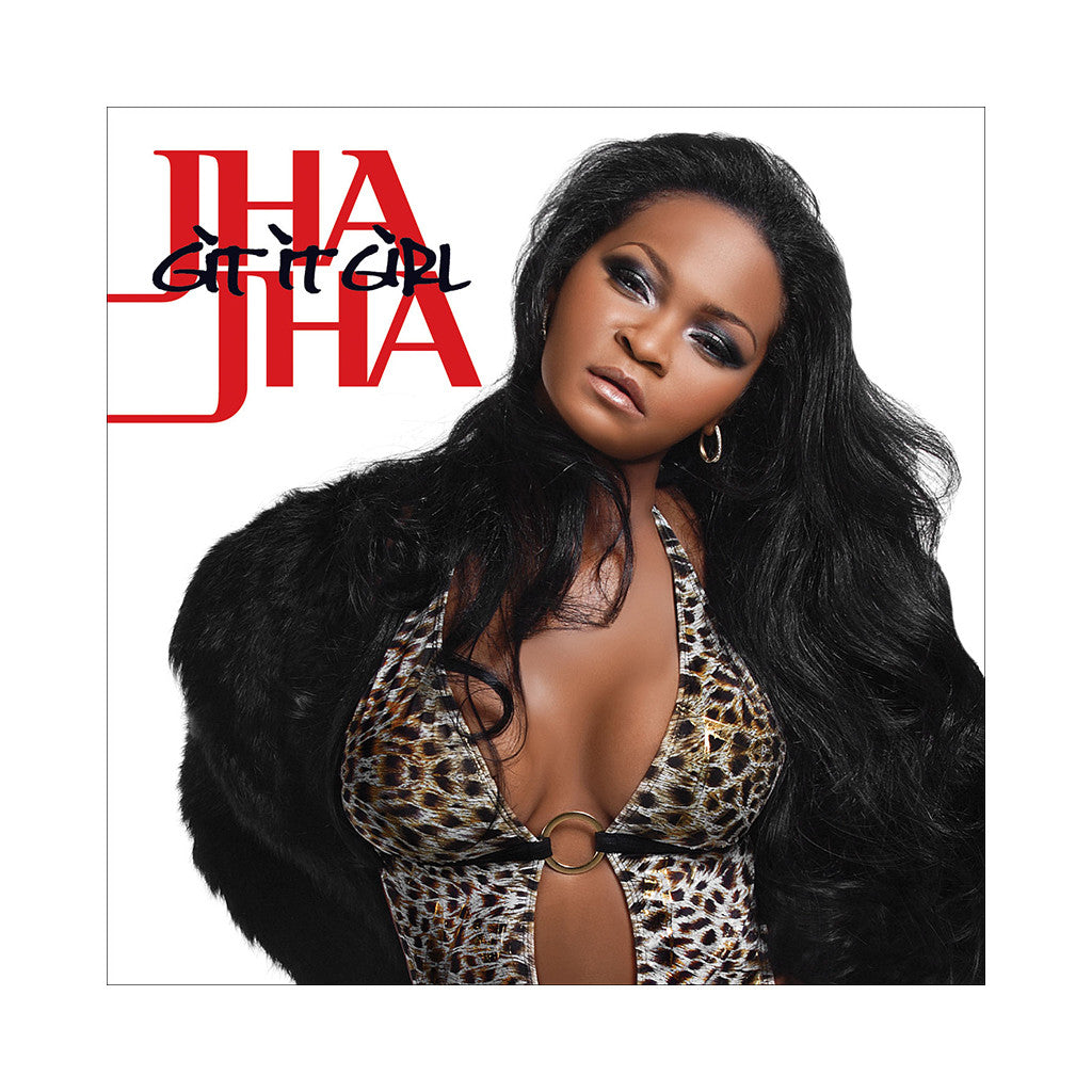 <!--020071023010717-->Jha Jha - 'Git It Girl' [CD]