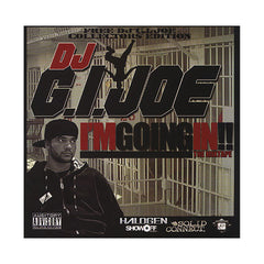 DJ G.I. Joe (Hosted By: Militant Mic) - 'I'm Going In! (The Mixtape)' [CD]