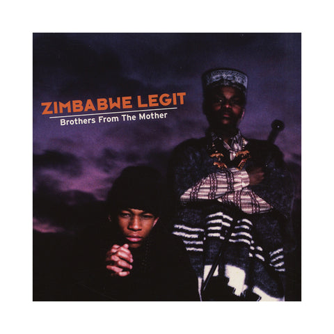 "[""Zimbabwe Legit - 'Brothers From The Mother' [(Black) Vinyl LP]""]"