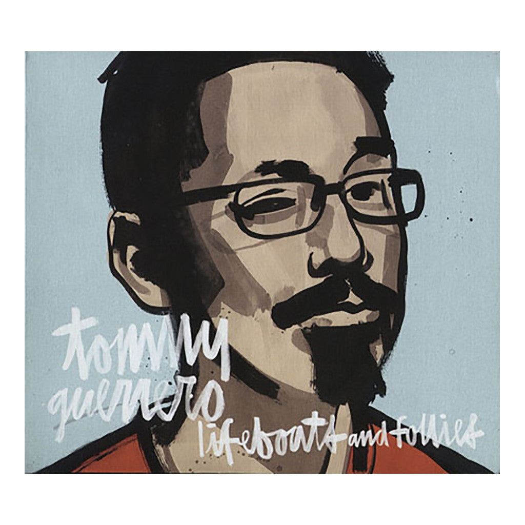 <!--2011020148-->Tommy Guerrero - 'Lifeboats And Follies' [CD]