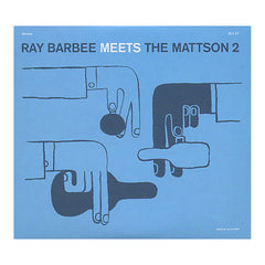 <!--020090526016890-->Ray Barbee Meets The Mattson 2 - 'Ray Barbee Meets The Mattson 2' [CD]