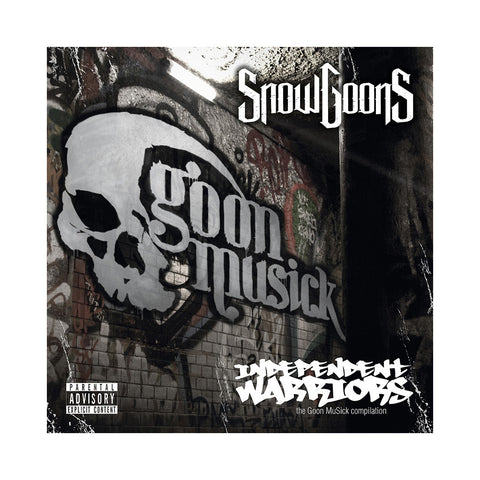 Various Artists (Snowgoons Presents) - 'Independent Warriors: The Goon MuSick Compilation' [CD]