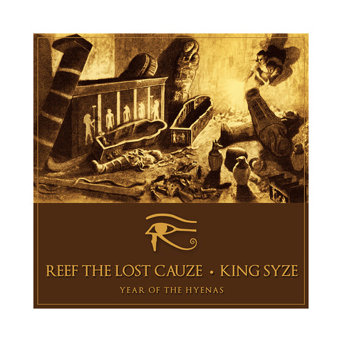 Reef The Lost Cauze & King Syze - 'Year Of The Hyenas' [CD]