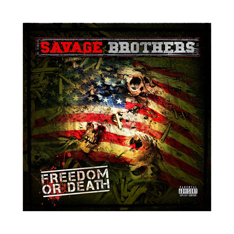 Savage Brothers - 'Freedom Or Death' [CD]