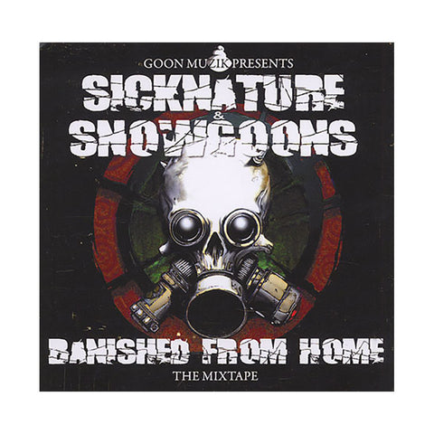 Sicknature - 'Banished From Home: The Mixtape' [CD]