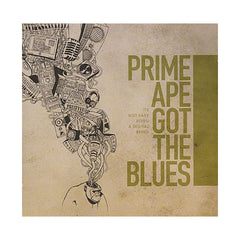 Prime Ape Got The Blues - 'It's Not Easy Being A Digital Being' [CD]