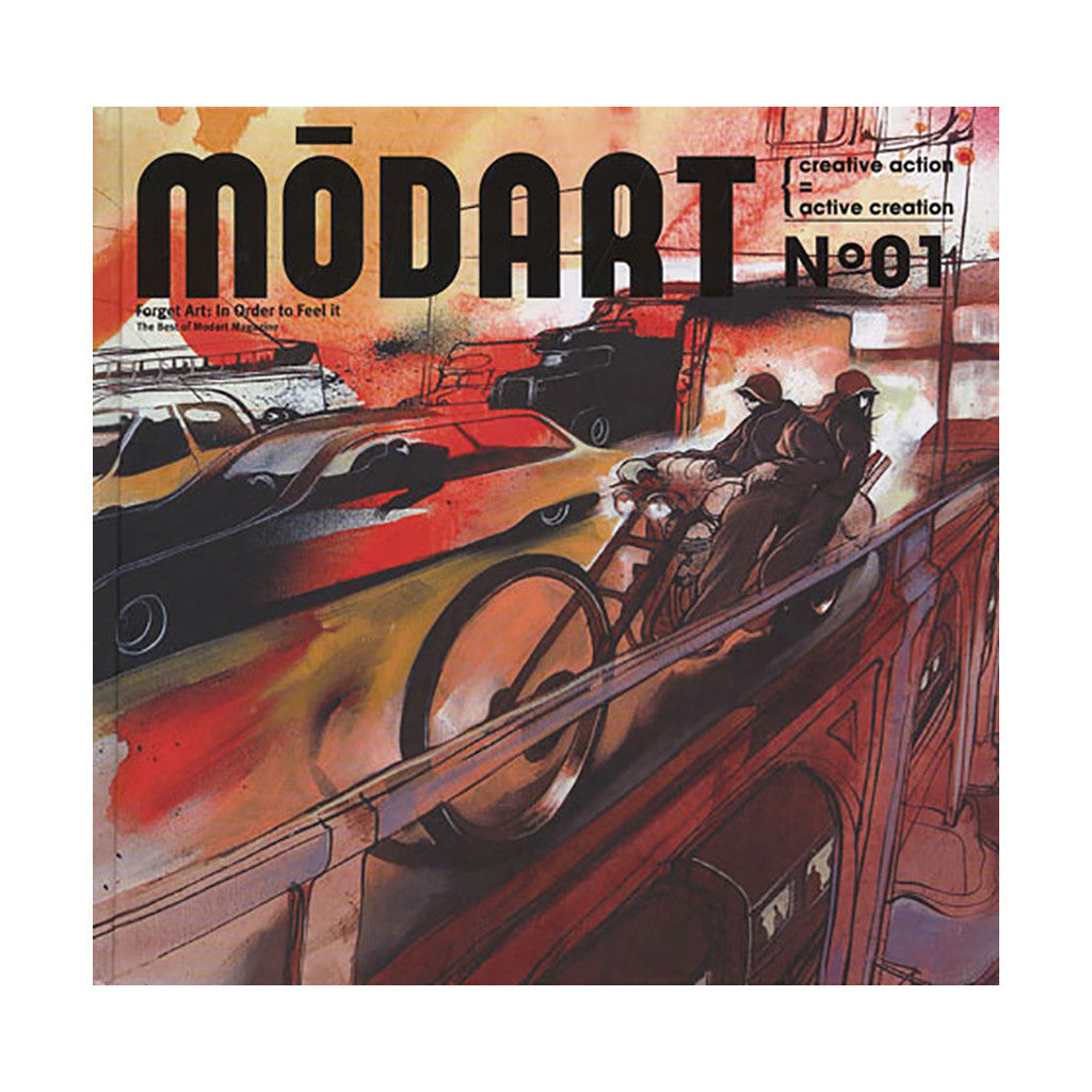 <!--020100101020899-->Christian Maria Herles, Harlan Levey, Tobias Allanson - 'MODART No. 01, Forget Art: In Order To Feel It - The Best Of Modart Magazine' [Book]