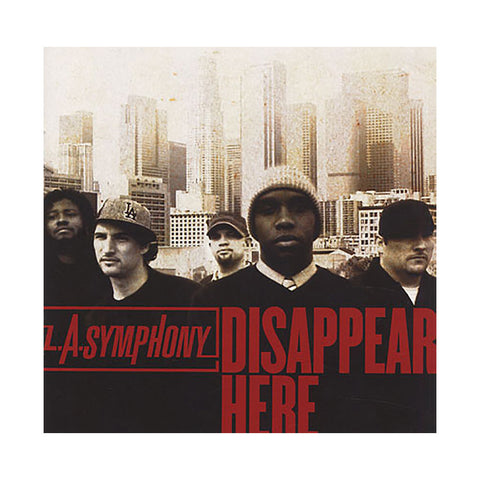 L.A. Symphony - 'Disappear Here' [CD]
