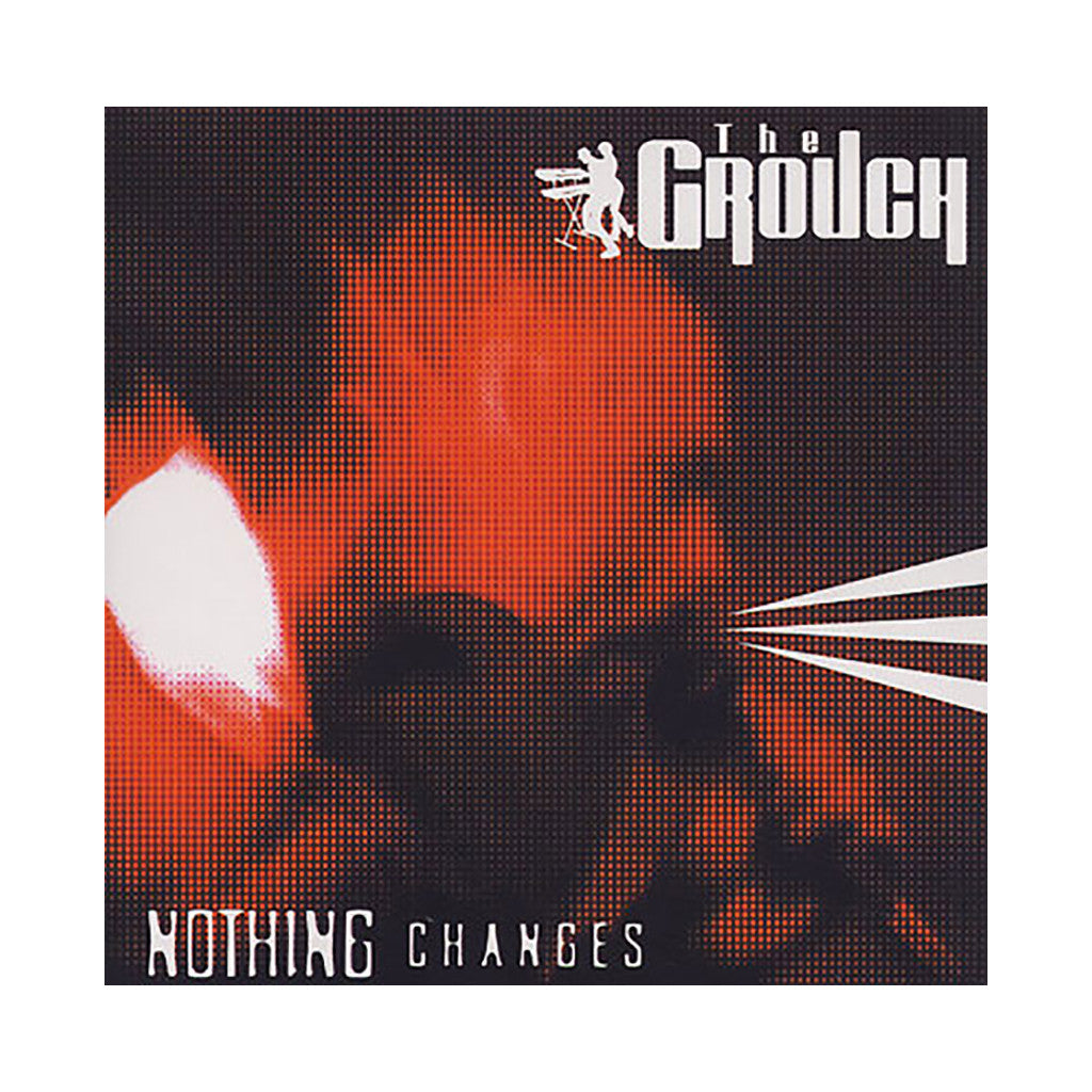 The Grouch - 'Nothing Changes' [CD]